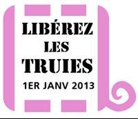Libérez les truies 1er janvier 2013